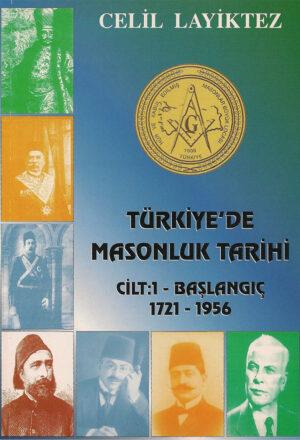 Türkiye'de Masonluk Tarihi - Yapılanma