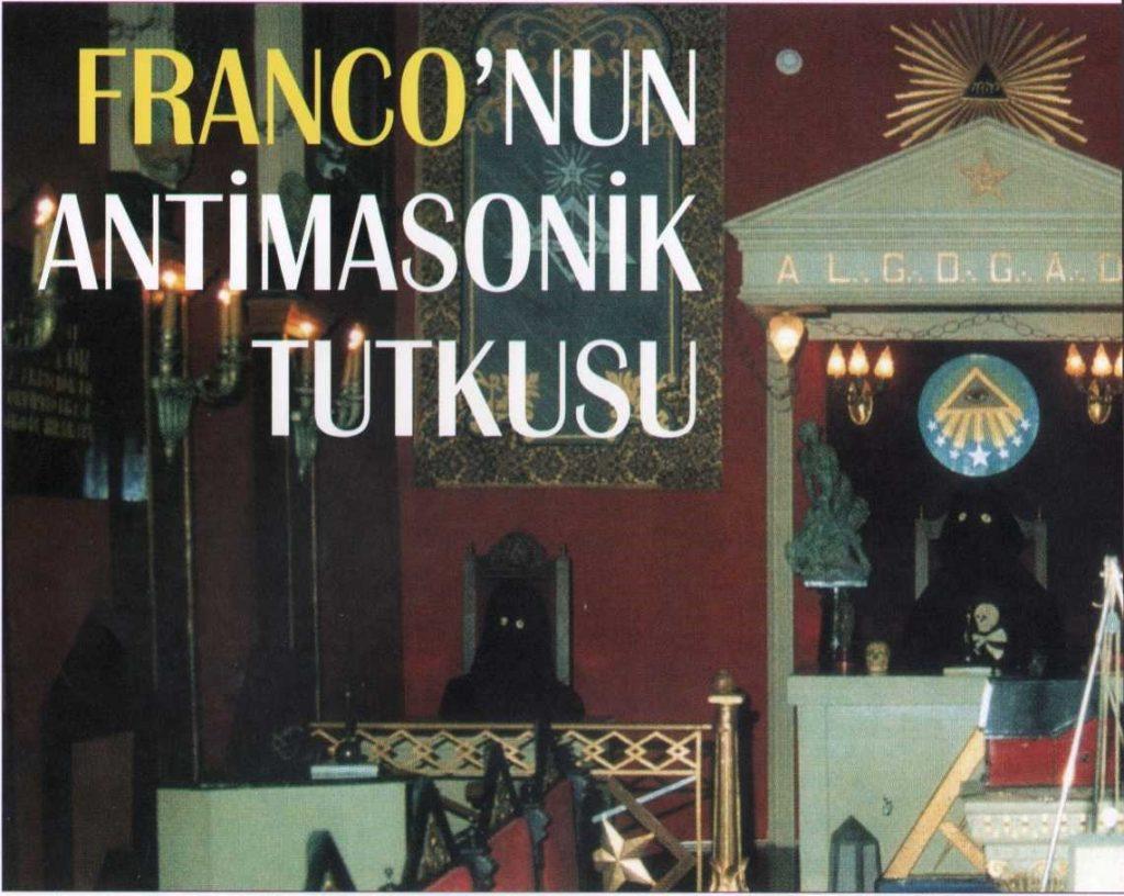 Franco'nun Salamenca'da, antimasonik müzede sergilenmek üzere, yaptırdığı Loca'nın Doğusu.