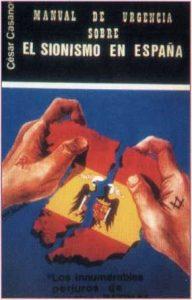 """1979'da yayınlanan bu kitaba göre """"İspanya'nın bu yeni demokrasisinde vuku bulan tüm olumsuz olaylar Sina ihtiyarlar Heyeti Protokolleri adındaki kitapta öngörülmüştü"""". Bu kitabın antisemit bir uydurma olduğu dünyaca bilinir."""