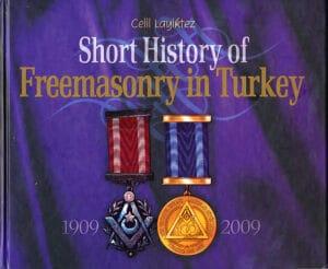 Short History of Freemasonry in Turkey